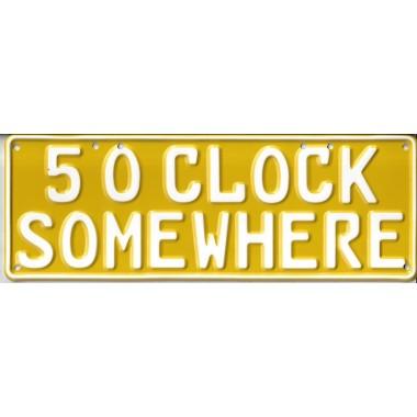 5 O'Clock Somewhere Novelty Number Plate - 1