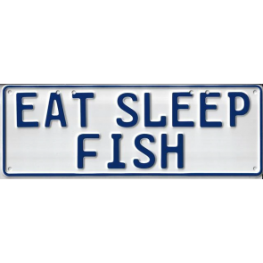 Eat Sleep Fish Novelty Number Plate - 1