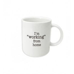 "I'm ""Working"" From Home Mug - 1"