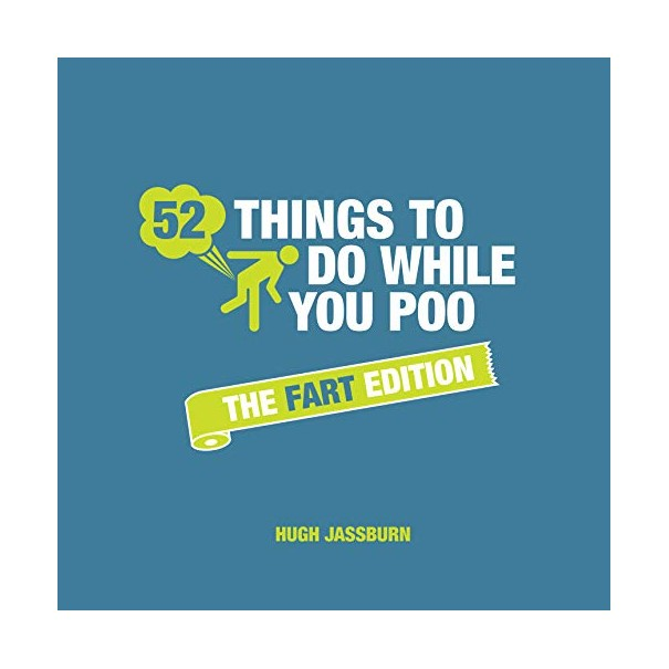 52 Things To Do While You Poo - The Fart Edition - 1