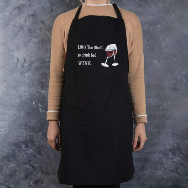 Life is Too Short for Bad Wine Apron - 1