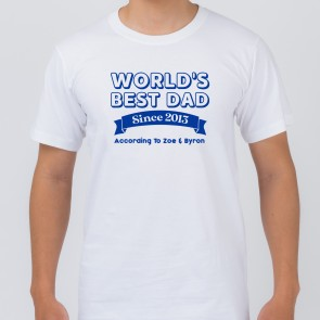 Personalised World's Best Dad White T-Shirt - 1