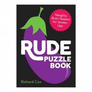 Rude Puzzle Book: Naughty Brain-Teasers for Grown-Ups - 1