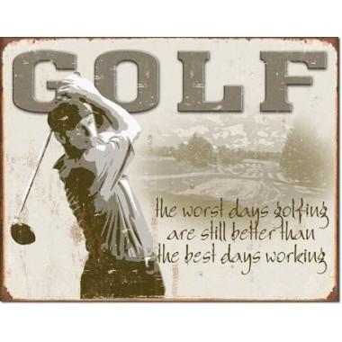 Golf Best Days Metal Sign