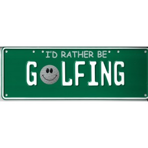I'd Rather Be Golfing Novelty Number Plate