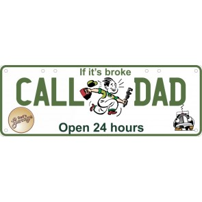 If It's Broke Call Dad Number Plate