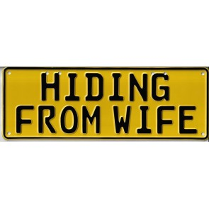 Hiding From Wife Novelty Number Plate