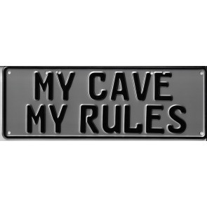My Cave, My Rules Novelty Number Plate - 1