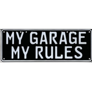 My Garage, My Rules Novelty Number Plate - 1