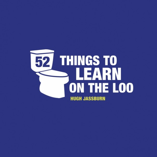 52 Things to Learn on the Loo - 1