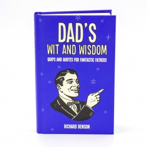 Dad's Wit and Wisdom Quips and Quotes for Fantastic Fathers - 1