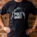 Good Pole Dance Fishing T-Shirt - 1