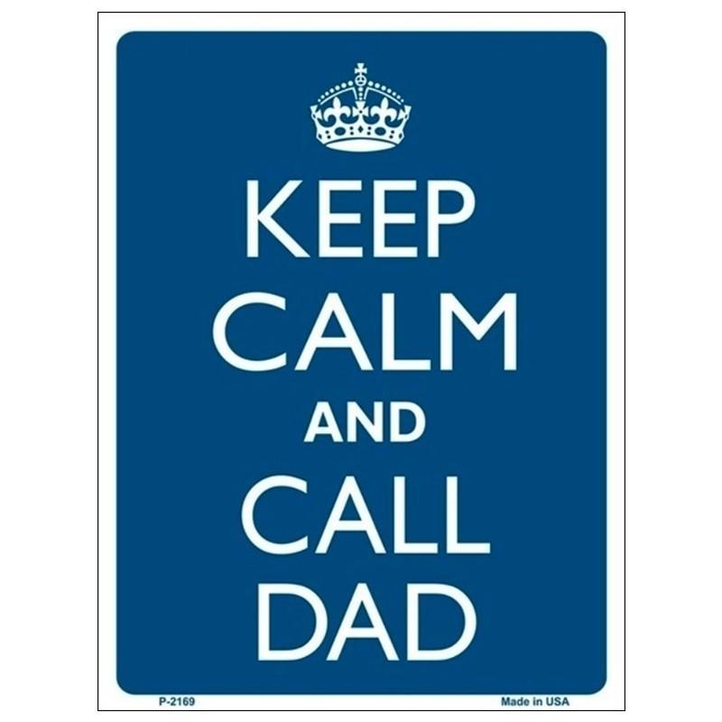 Keep Calm and Call Dad Tin Sign