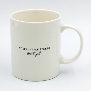 Nosey Little F*cker Mug - 1