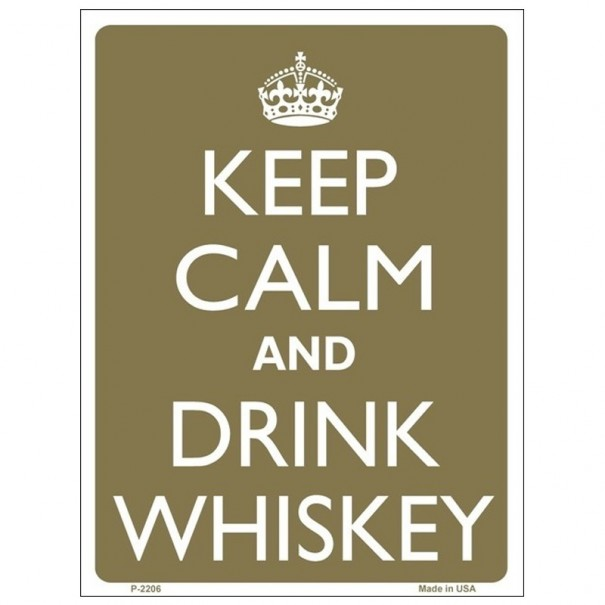 Keep Calm and Drink Whiskey Tin Sign