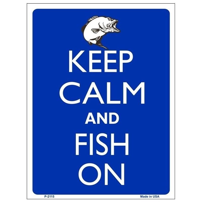 Keep Calm and Fish On Tin Sign