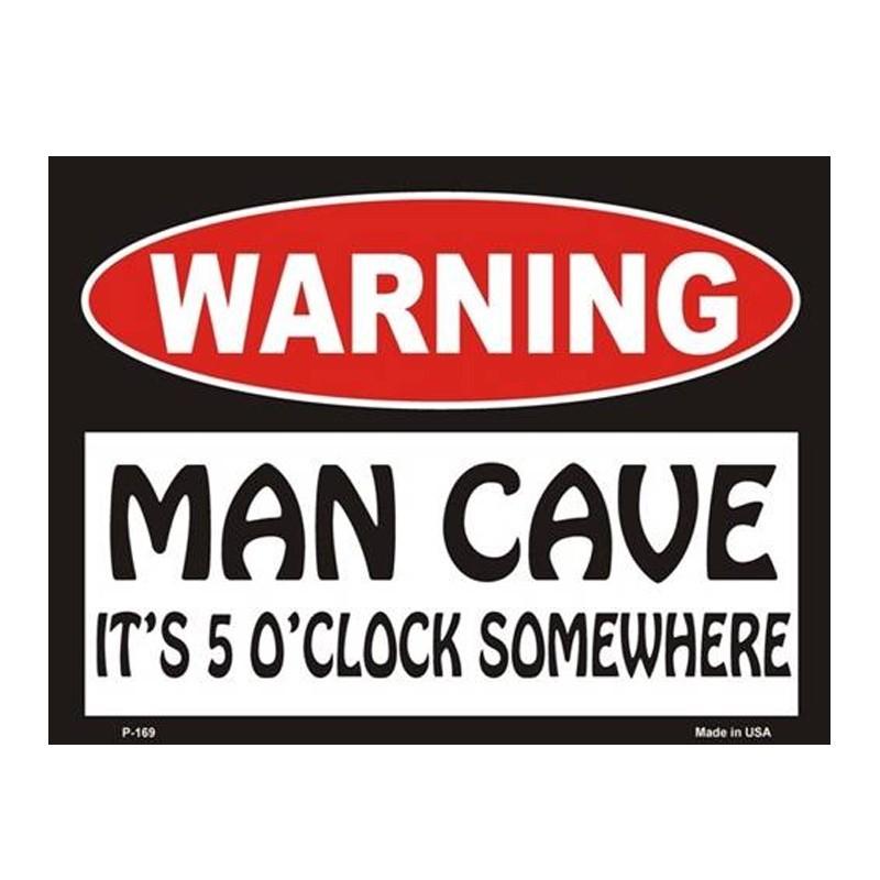 Warning! Man Cave - It's 5 O'clock Somewhere Tin Sign