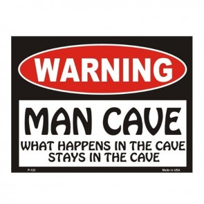 Warning! Man Cave - What Happens in the Cave Tin Sign