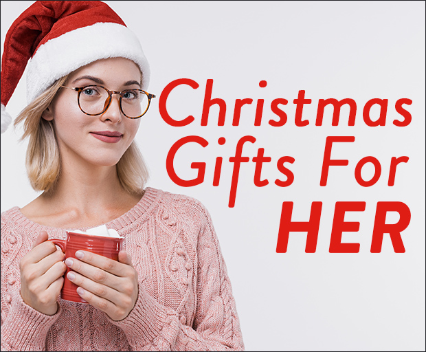 Top Christmas Gifts For Her