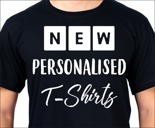 New Personalised T-Shirts